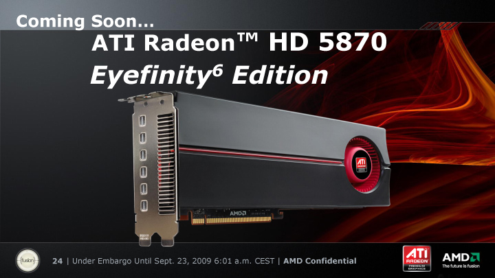 Radeon HD 5870 Eyefinity6 Edition
